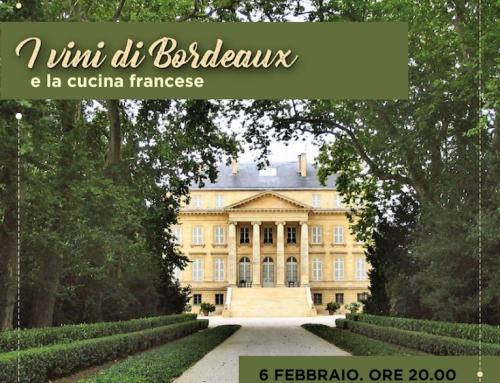 6 Febbraio – I Vini di Bordeaux e la cucina francese